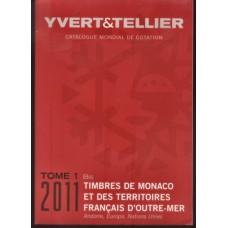 TOMO I BIS - MÓNACO E T. FRANCESES 2011 - YVERT&TELLIER