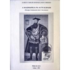 A MAXIMAFILIA NA ACTUALIDADE, PRINCÍPIOS FUNDAMENTAIS DESTE COLECCIONISMO 1993